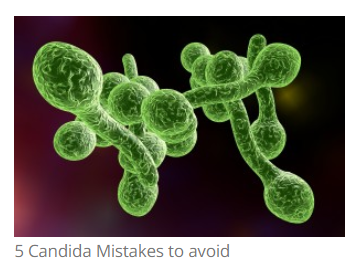 5 Mistakes People Make When Treating Candida Overgrowth